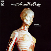 Music From The Body (with Ron Geesin)* by WATERS, ROGER album cover
