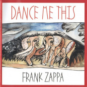 Dance Me This by ZAPPA, FRANK album cover