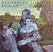 Romantic Warrior by RETURN TO FOREVER album cover