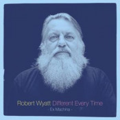 Different Every Time by WYATT, ROBERT album cover