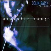 Live Vol. 2 - Acoustic Songs by BASS, COLIN album cover