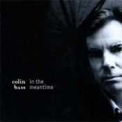 In The Meantime by BASS, COLIN album cover