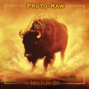 Before Became After by PROTO-KAW album cover