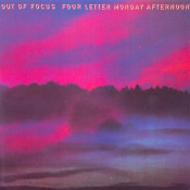 Four Letter Monday Afternoon by OUT OF FOCUS album cover