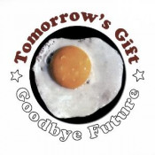 Goodbye Future by TOMORROW'S GIFT album cover