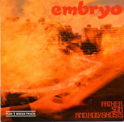 Father, Son And Holy Ghosts by EMBRYO album cover
