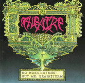 No More Rhymes But Mr. Brainstorm by THEATRE album cover
