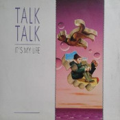 It's My Life by TALK TALK album cover