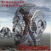Brennende Drommer by MIKROMIDAS album cover