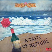 A Taste of Neptune   by ROSE album cover