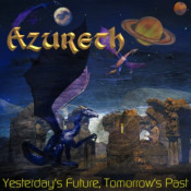 Yesterday's Future, Tomorrow's Past by AZURETH album cover