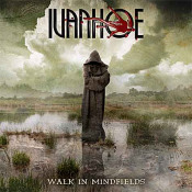 Walk In Mindfields by IVANHOE album cover