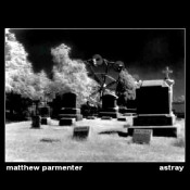 Astray by PARMENTER, MATTHEW album cover
