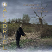 Calibrated Collision Course by GALADRIEL album cover