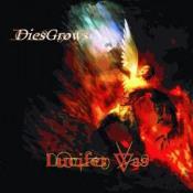 DiesGrows by LUCIFER WAS album cover