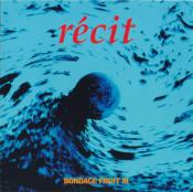 Bondage Fruit III - Récit by BONDAGE FRUIT album cover