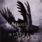 A Murder Of Crows by DEADSOUL TRIBE album cover
