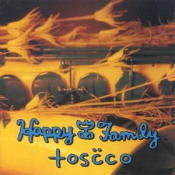 Toscco by HAPPY FAMILY album cover