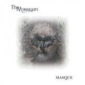 Masque by MORRIGAN, THE album cover