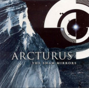 The Sham Mirrors by ARCTURUS album cover