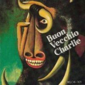 Buon Vecchio Charlie by BUON VECCHIO CHARLIE album cover