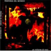 Un Milione di Voci by PERIFERIA DEL MONDO album cover