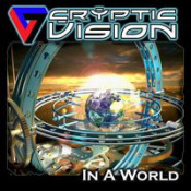 In A World by CRYPTIC VISION album cover