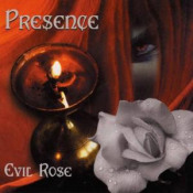 Evil Rose by PRESENCE album cover
