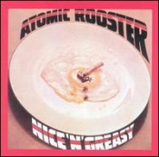 Nice 'n' Greasy  by ATOMIC ROOSTER album cover