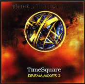 TimeSquare - Dream Mixes 2 by TANGERINE DREAM album cover