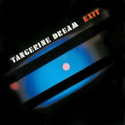 Exit by TANGERINE DREAM album cover