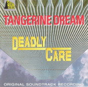 Deadly Care (OST) by TANGERINE DREAM album cover