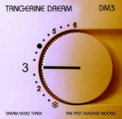 Dream Mixes 3 - The Past Hundred Moons by TANGERINE DREAM album cover