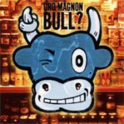 Bull?  by CRO MAGNON album cover