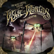 Jeff Wayne's Musical Version of The War of the Worlds - The New Generation by WAYNE, JEFF album cover