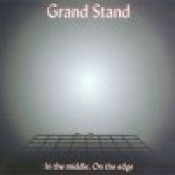 In the Middle, On the Edge by GRAND STAND album cover