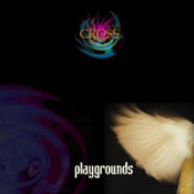 Playgrounds by CROSS album cover