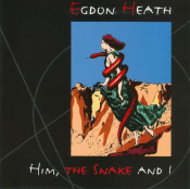 Him,The Snake And I by EGDON HEATH album cover