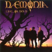 Live ... Or Dead  by DAEMONIA album cover