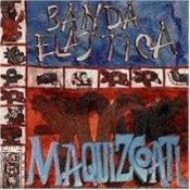 Maquizcoalt by BANDA ELÁSTICA album cover