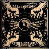 With Bare Hands by MINDFLOW album cover
