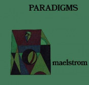Paradigms by MAELSTROM album cover