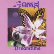 Dreamtime by SOMA album cover