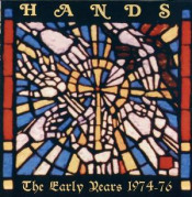 The Early Years 1974-76 by HANDS album cover