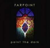 Paint The Dark by FARPOINT album cover