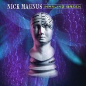 Inhaling Green by MAGNUS, NICK album cover