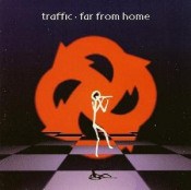 Far From Home by TRAFFIC album cover