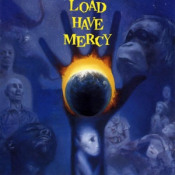 Load Have Mercy  by LOAD, THE album cover