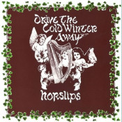 Drive The Cold Winter Away by HORSLIPS album cover