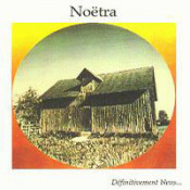 Definitivement Bleus by NOETRA album cover